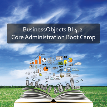 BusinessObjects BI 4.2 Core Administration Boot Camp Product Image